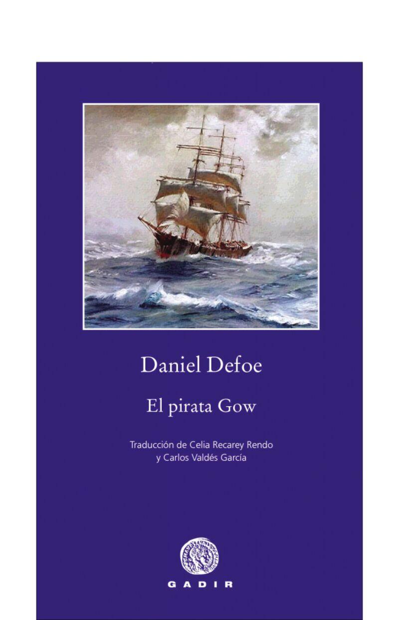 El pirata gow - Daniel Defoe