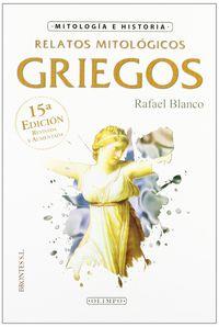 RELATOS MITOLOGICOS GRIEGOS