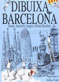 dibuixa barcelona - Mayte Aparisi Cabrera