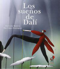 Los sueños de dali - Ana-Luisa Ramirez / Xan Lopez Dominguez (il. )