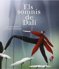 Somnis De Dali, Els - Ana-Luisa Ramirez / Xan Lopez Dominguez (il. )