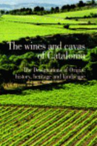 Wines And Cavas Of Catalonia, The - Aa. Vv.