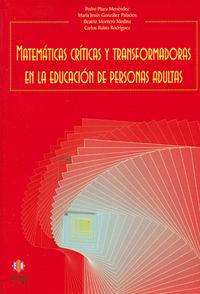 MATEMATICAS CRITICAS Y TRANSFORMADORAS (EDUCACION ADULTA)
