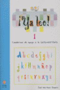 ¡ya Leo ! 1 - Cuadernos De Apoyo A La Lecto-escritura - Jose Martinez Romero