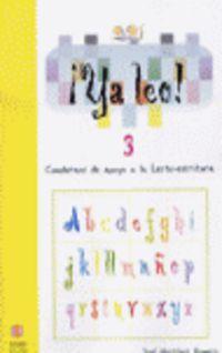¡ya Leo! 3 - Cuadernos De Apoyo A La Lecto-escritura - Jose Martinez Romero