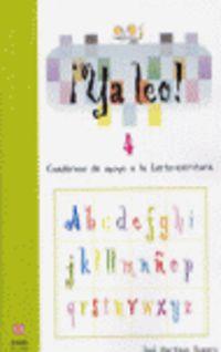 ¡ya Leo! 4 - Cuadernos De Apoyo A La Lecto-escritura - Jose Martinez Romero