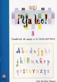 ¡ya Leo! 8 - Cuadernos De Apoyo A La Lectoescritura - Jose Martinez Romero