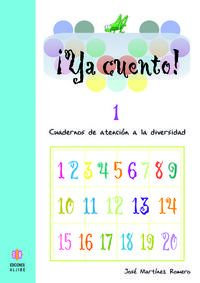 Ya Cuento 1 - Jose Martinez Romero