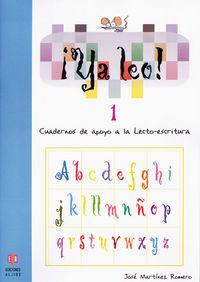 ¡ya Leo! 1 - Cuadernos De Apoyo A La Lecto-escritura - Jose Martinez Romero