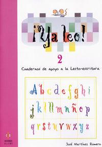 ¡ya Leo! 2 - Cuadernos De Apoyo A La Lecto-escritura - Jose Martinez Romero