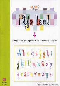 ¡ya Leo! 4 - Cuadernos De Apoyo A La Lectoescritura - Jose Martinez Romero