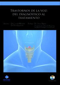 TRASTORNOS DE LA VOZ (+DVD) - EL DIANOSTICO AL TRATAMIENTO