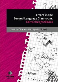 Errors In The Second Languaje Classroom - Corrective Feedback - Juan De Dios Martinez Agudo