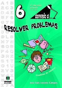 EP 6 - APRENDO A. .. RESOLVER PROBLEMAS 6 - CUAD. DE REFUERZO