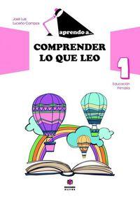 aprendo a comprender lo que leo 1 - Jose Luis Luceño