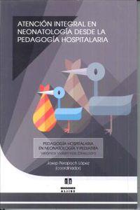 ATENCION INTEGRAL EN NEONATOLOGIA DESDE LA PEDAGOGIA HOSPITALARIA