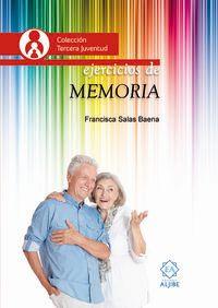Ejercicios De Memoria - Francisca Salas Baena