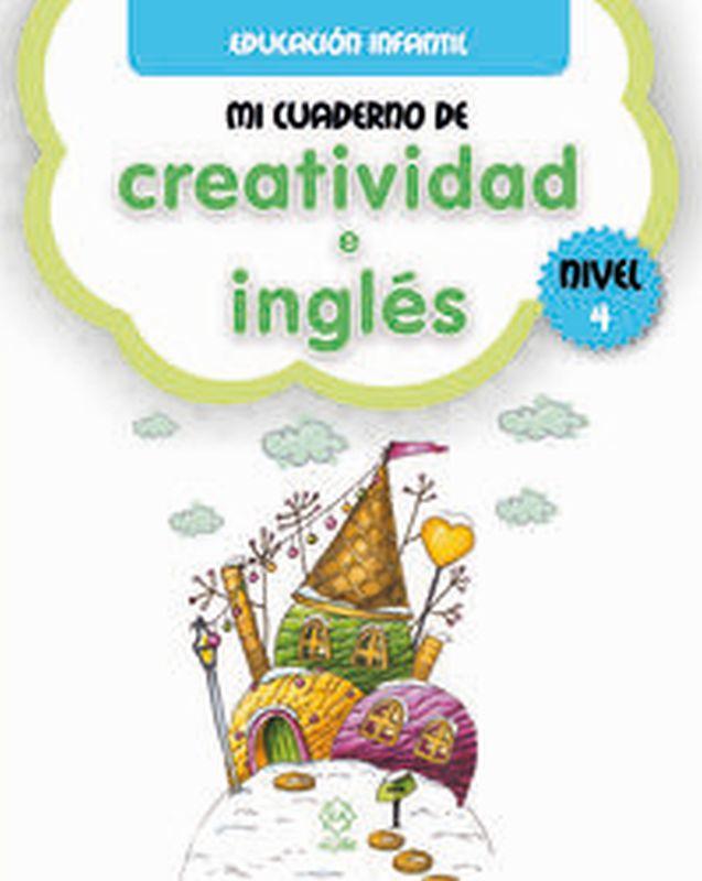 MI CUADERNO DE CREATIVIDAD E INGLES 4