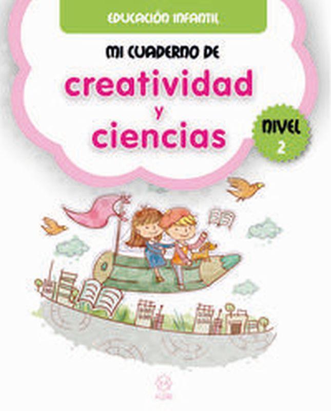 MI CUADERNO DE CREATIVIDAD Y CIENCIAS 2