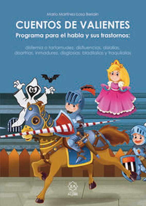 cuentos de valientes - Mario Martinez Losa Beriain
