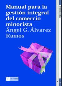 Manual Para La Gestion Integral Del Comercio Minorista - Angel Alvarez Ramos