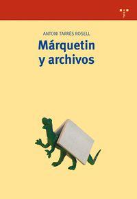 Marquetin Y Archivos - Antoni Tarres Rosell