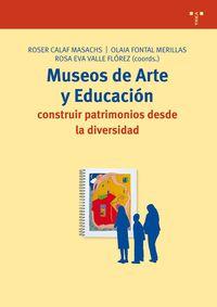 Museos De Arte Y Educacion - Rose  Calaf Masachs  /  Olaia   Fontal Merillas  /  Rosa Eva  Valle Florez