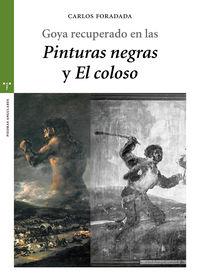 """Goya Recuperado En Las """"pinturas Negras"""" Y """"el Coloso"""" - Carlos Foradada"""