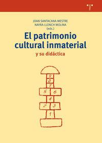 PATRIMONIO CULTURAL INMATERIAL Y SU DIDACTICA, EL