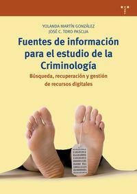 FUENTES DE INFORMACION PARA EL ESTUDIO DE LA CRIMINOLOGIA - BUSQUEDA, RECUPERACION Y GESTION DE RECURSOS DIGITALES