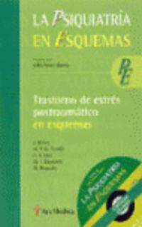 Trastorno De Estres Postraumatica En Esquemas - J. B.  Bobes Garcia  /  [ET AL. ]