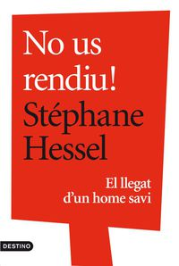 No Us Rendiu! - Stephane Hessel