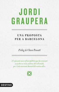 Una proposta per a barcelona - Jordi Graupera