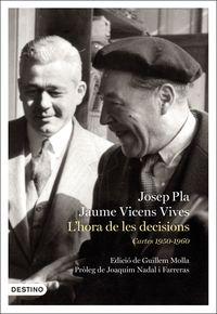 L'hora De Les Decisions - Cartes (1950-1960) - Josep Pla