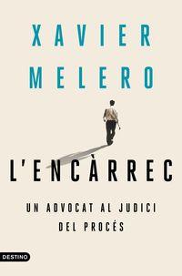L'ENCARREC - UN ADVOCAT AL JUDICI DEL PROCES