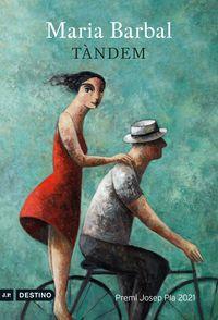 tandem (premi josep pla 2021) - Maria Barbal