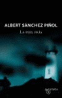 La piel fria - Albert Sanchez Piñol