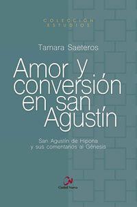AMOR Y CONVERSION EN SAN AGUSTIN