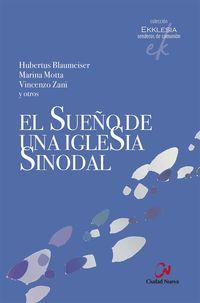 SUEÑO DE UNA IGLESIA SINODAL, EL