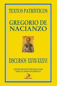 TEXTOS PATRISTICOS - DISCURSOS XXVII-XXXVI