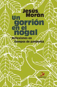 UN GORRION EN EL NOGAL - REFLEXIONES EN TIEMPOS DE PANDEMIA