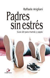 PADRES SIN ESTRES