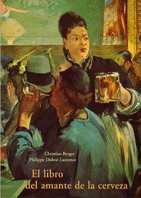 El libro del amante de la cerveza - Christian Berger