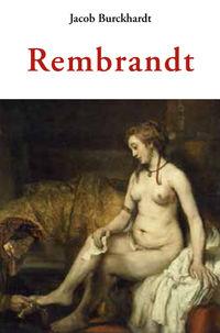 Rembrandt - Jacob Burckhardt