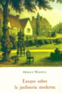 Ensayo Sobre La Jardineria Moderna - Horance Walpole