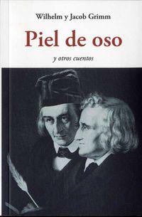 PIEL DE OSO - Y OTROS CUENTOS