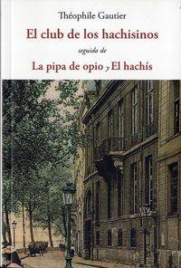 El club de los hachisinos - Theophile Gautier