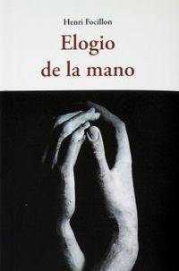 elogio de la mano - Henri Focillon