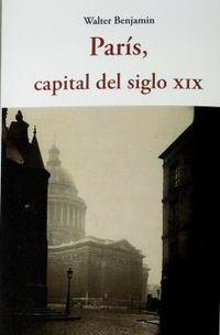 paris capital del siglo xix - Walter Benjamin