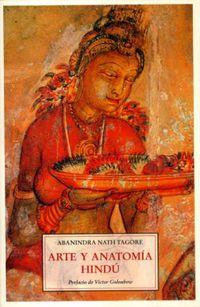 Arte Y Anatomia Hindu - Abanindra Nath Tagore